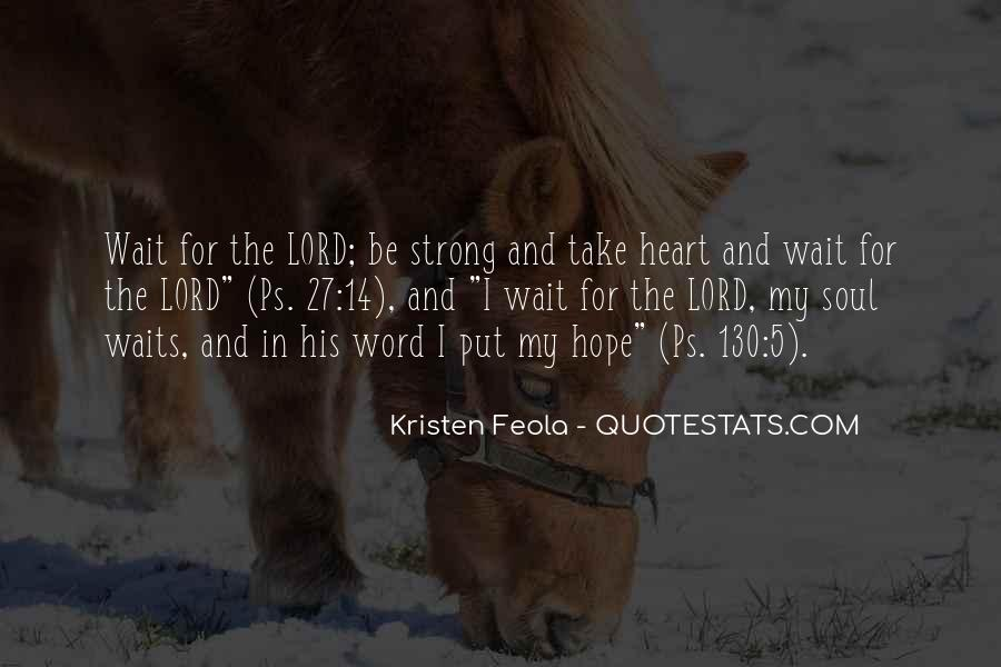 Quotes About Strong Heart #327177