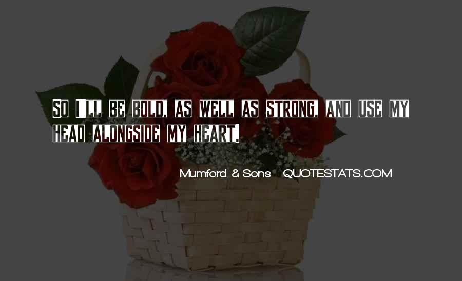 Quotes About Strong Heart #346433