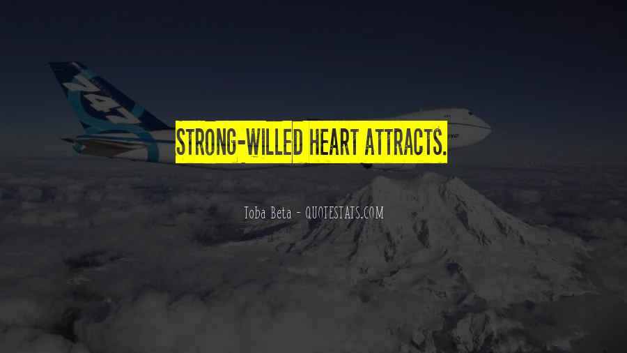 Quotes About Strong Heart #358228