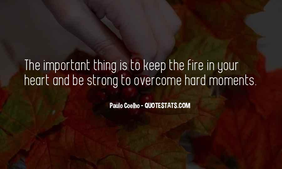 Quotes About Strong Heart #36527