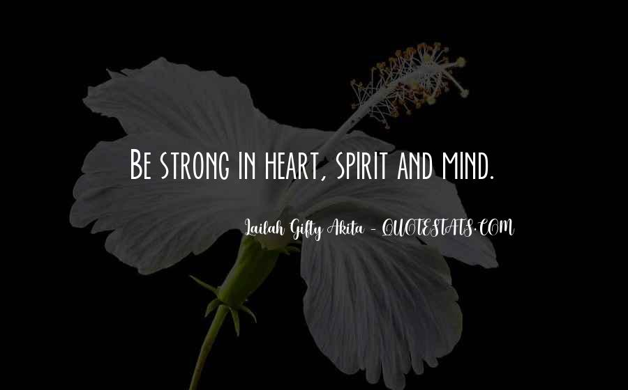 Quotes About Strong Heart #391459