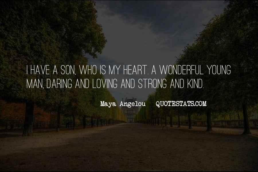 Quotes About Strong Heart #406435