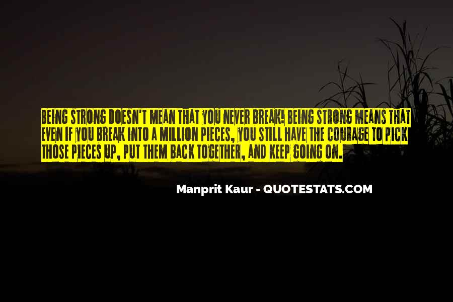 Quotes About Strong Heart #426702