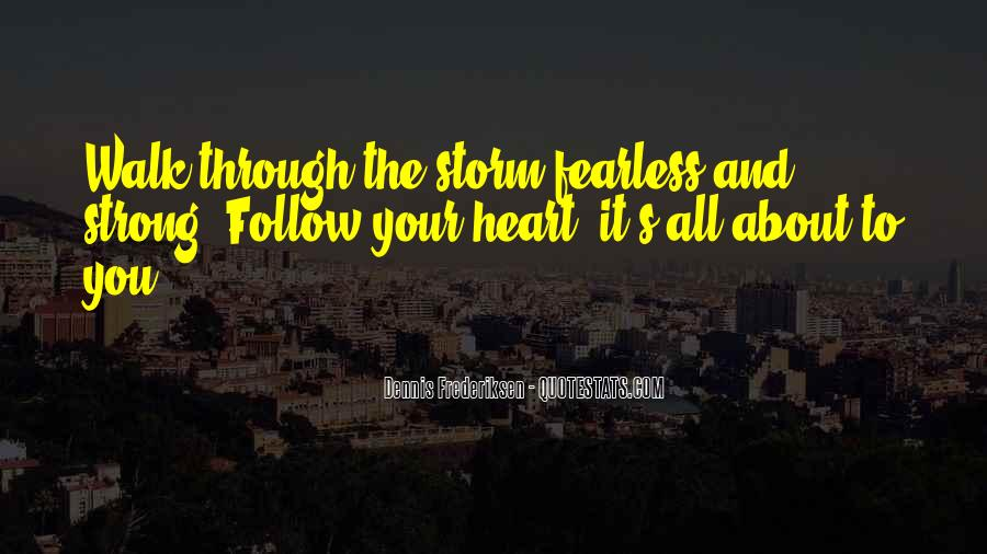 Quotes About Strong Heart #446388