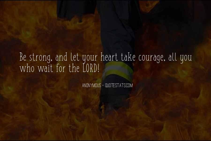 Quotes About Strong Heart #48105