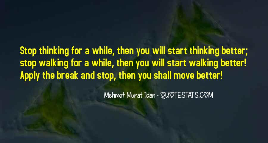 Quotes About Non Stop Thinking #20934
