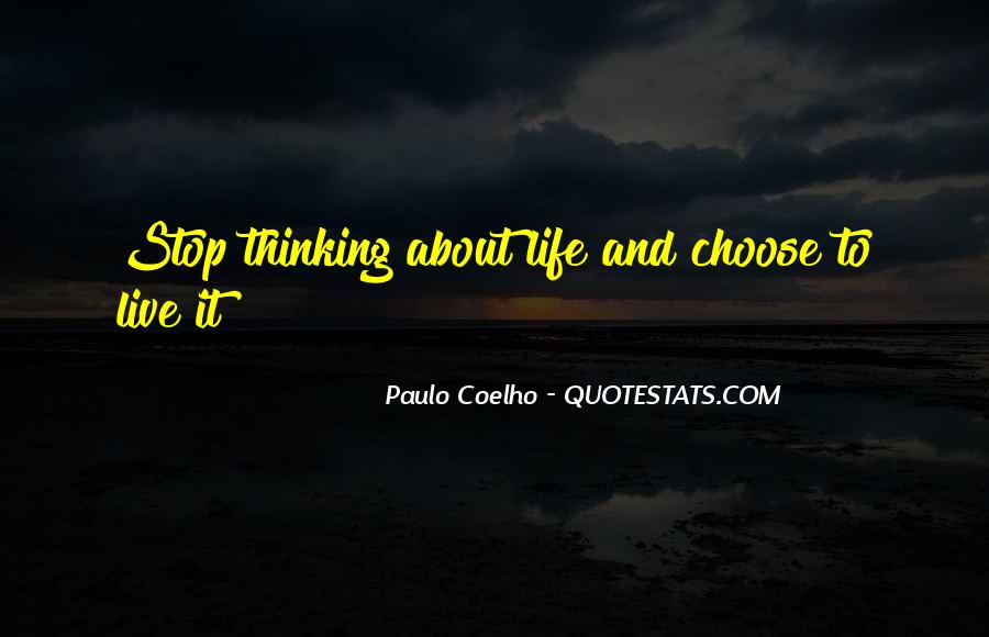 Quotes About Non Stop Thinking #26630