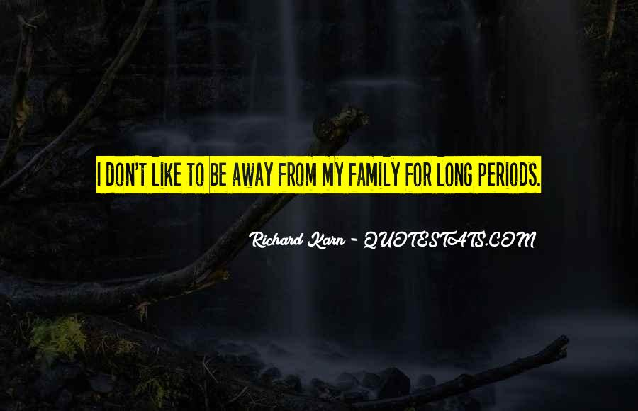Quotes About Family Far Away #266410