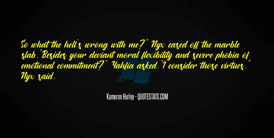 Quotes About Commitment Phobia #350224