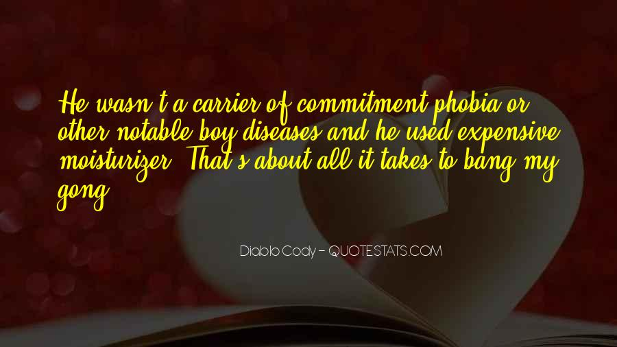 Quotes About Commitment Phobia #596422