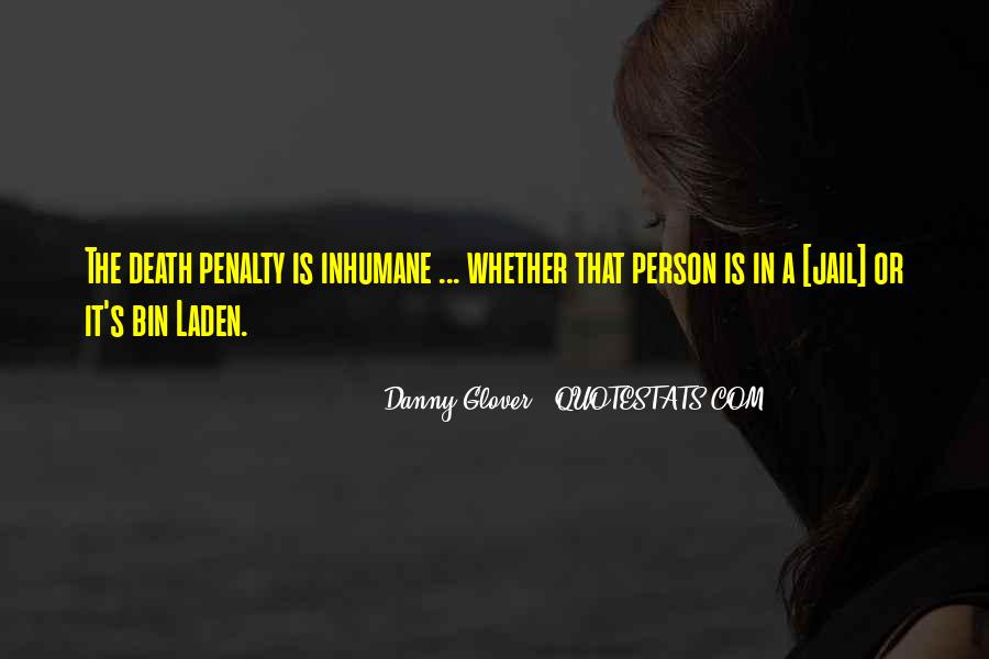 Quotes About Death Penalties #1107498