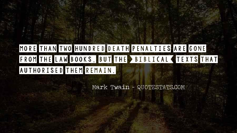 Quotes About Death Penalties #1263279