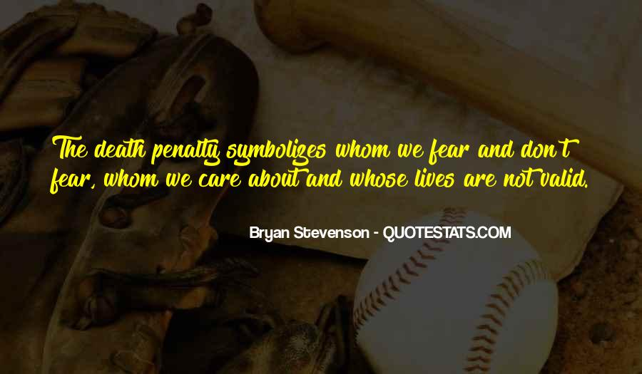 Quotes About Death Penalties #1391890