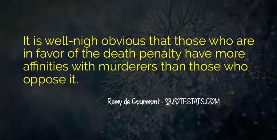 Quotes About Death Penalties #1756834