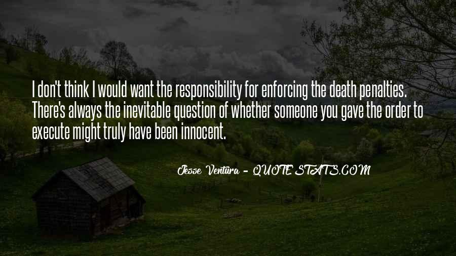 Quotes About Death Penalties #1784513