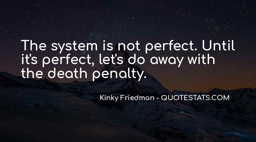 Quotes About Death Penalties #995749