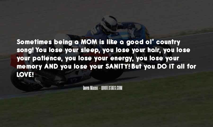 Quotes About Your Mom Not Being There #165739
