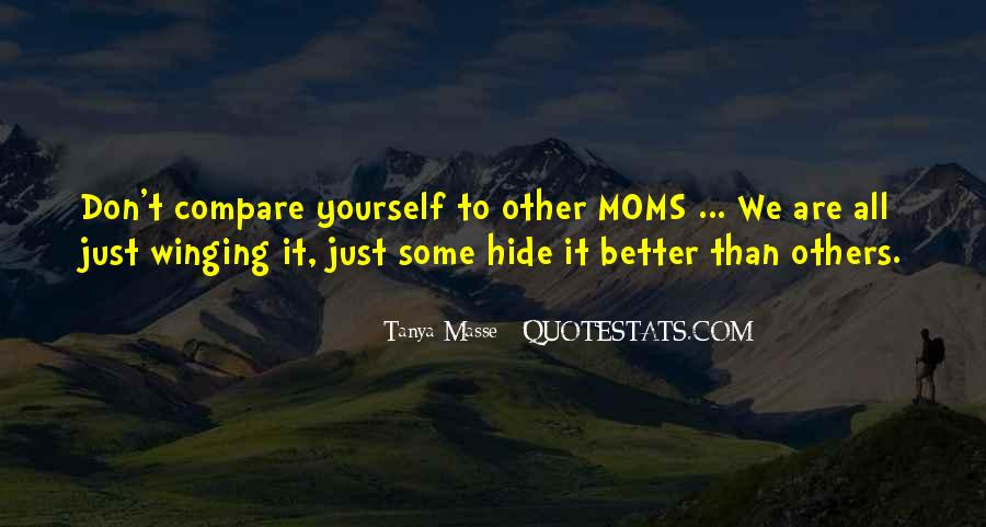 Quotes About Your Mom Not Being There #93570