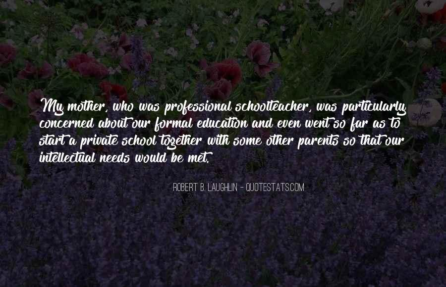 Quotes About Private School Education #1132446