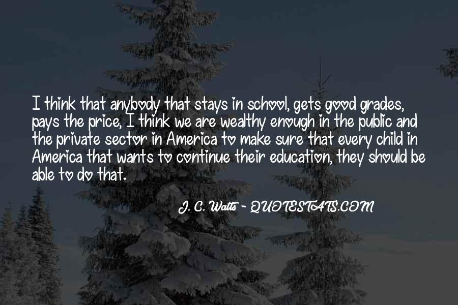 Quotes About Private School Education #1449720