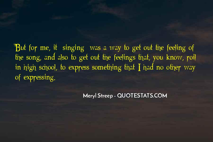 Quotes About Expressing Your Feelings To Someone #372429
