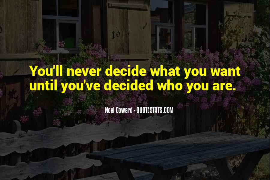 Quotes About What You Want #10387