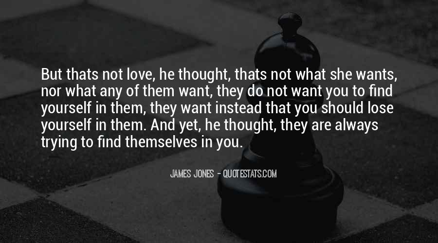 Quotes About What You Want #10888