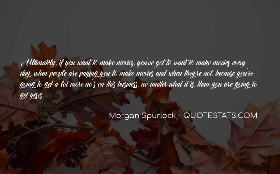 Quotes About What You Want #15168