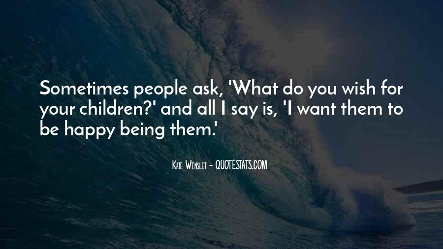 Quotes About What You Want #15280