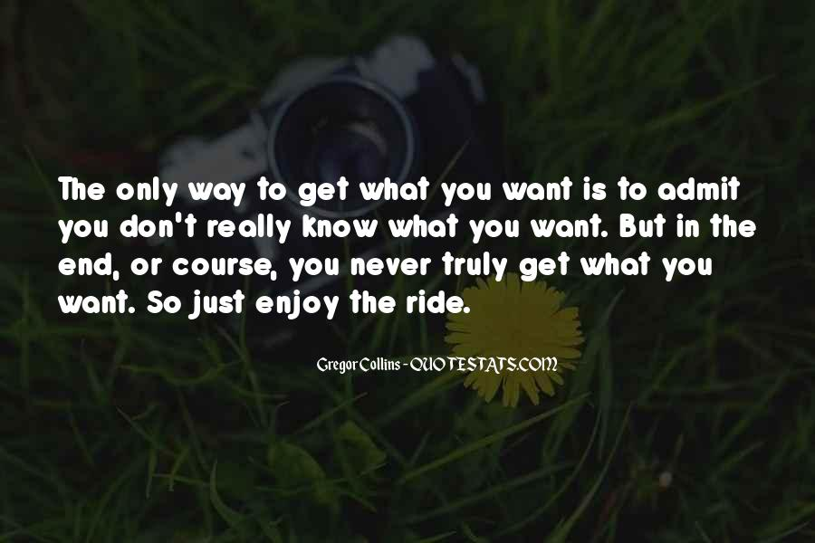 Quotes About What You Want #1684
