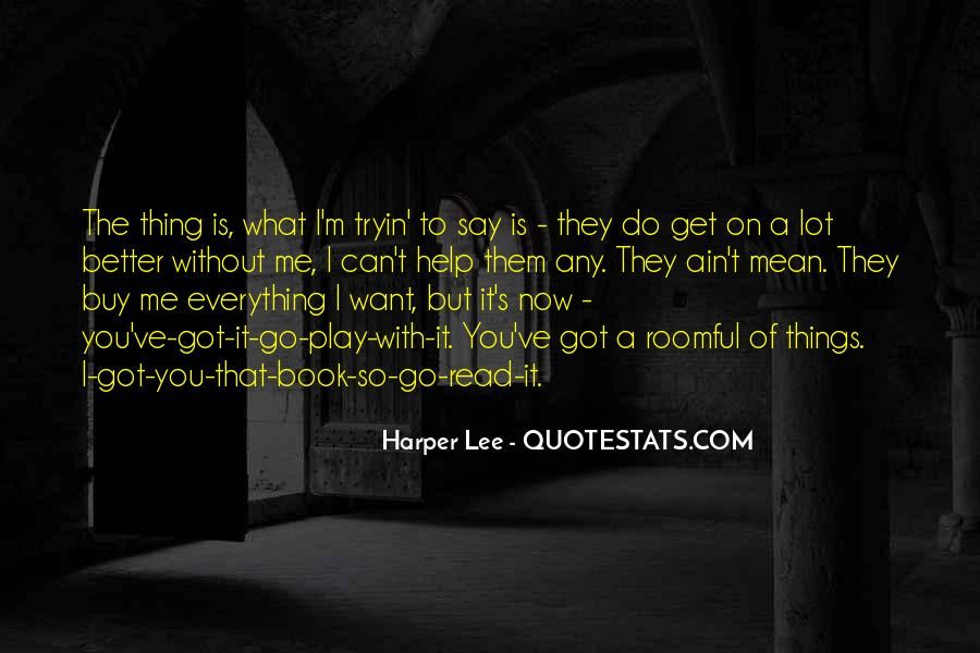 Quotes About What You Want #2525
