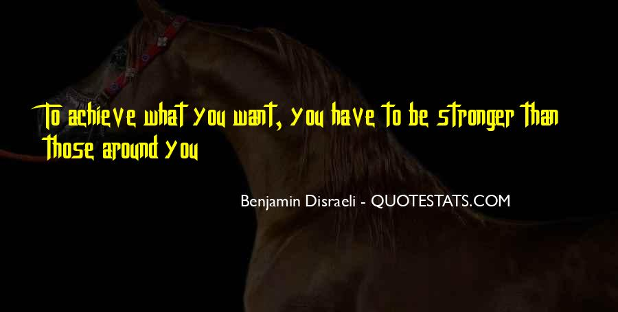 Quotes About What You Want #2569