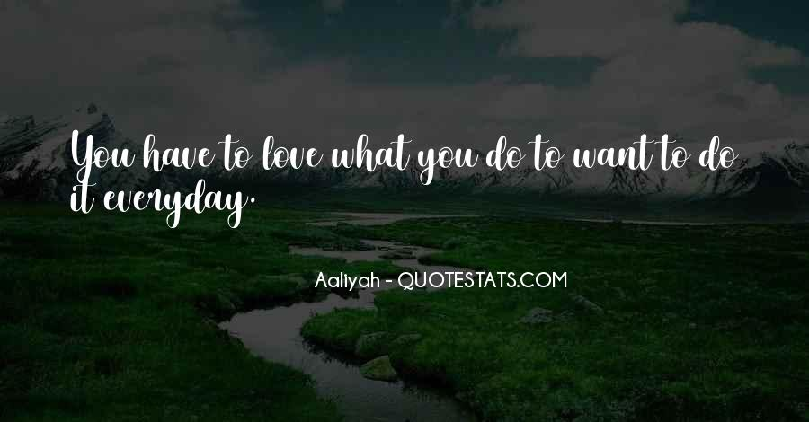 Quotes About What You Want #4402