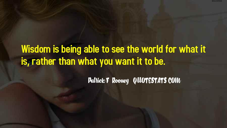 Quotes About What You Want #7845