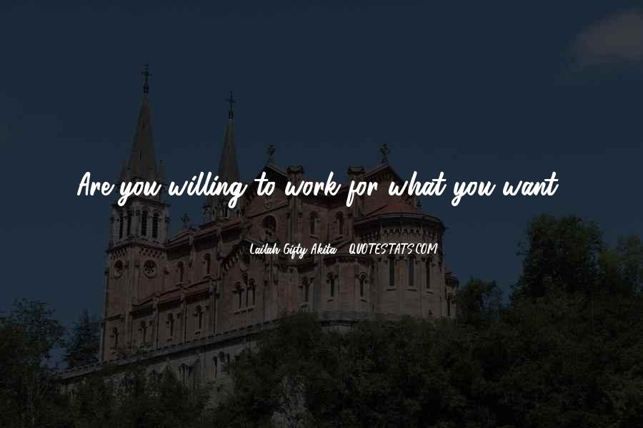 Quotes About What You Want #8416