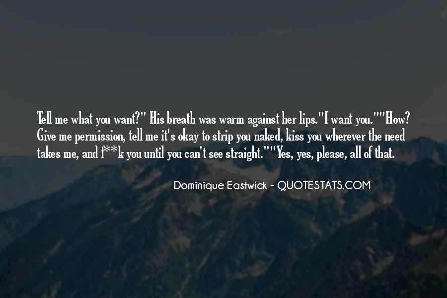 Quotes About What You Want #9662