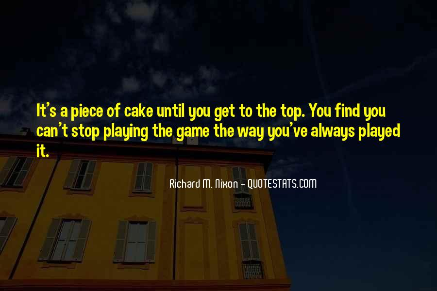 Quotes About Piece Of Cake #1007357