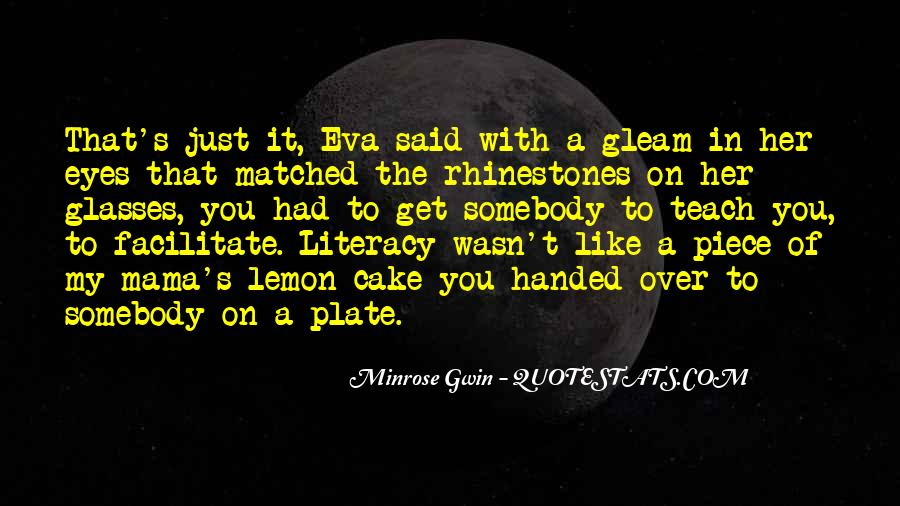 Quotes About Piece Of Cake #1058233