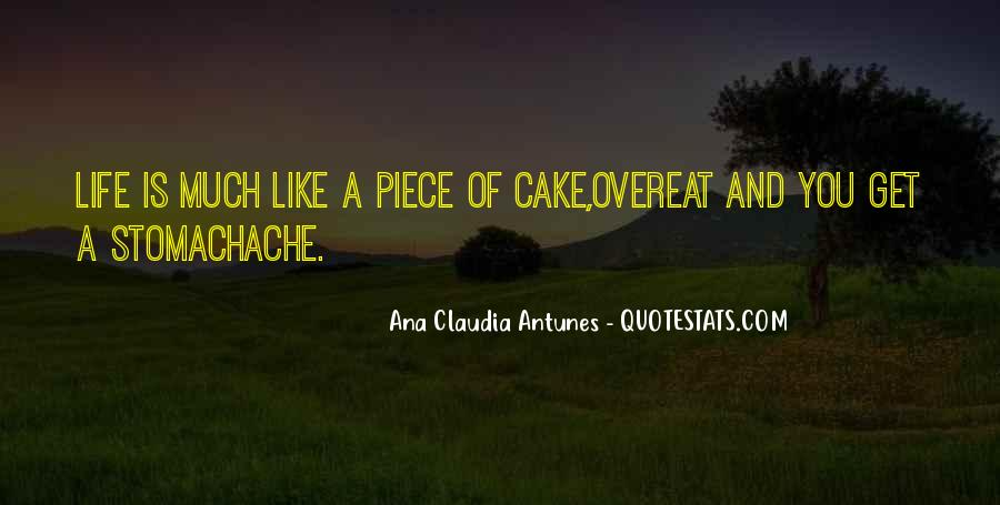Quotes About Piece Of Cake #1705087