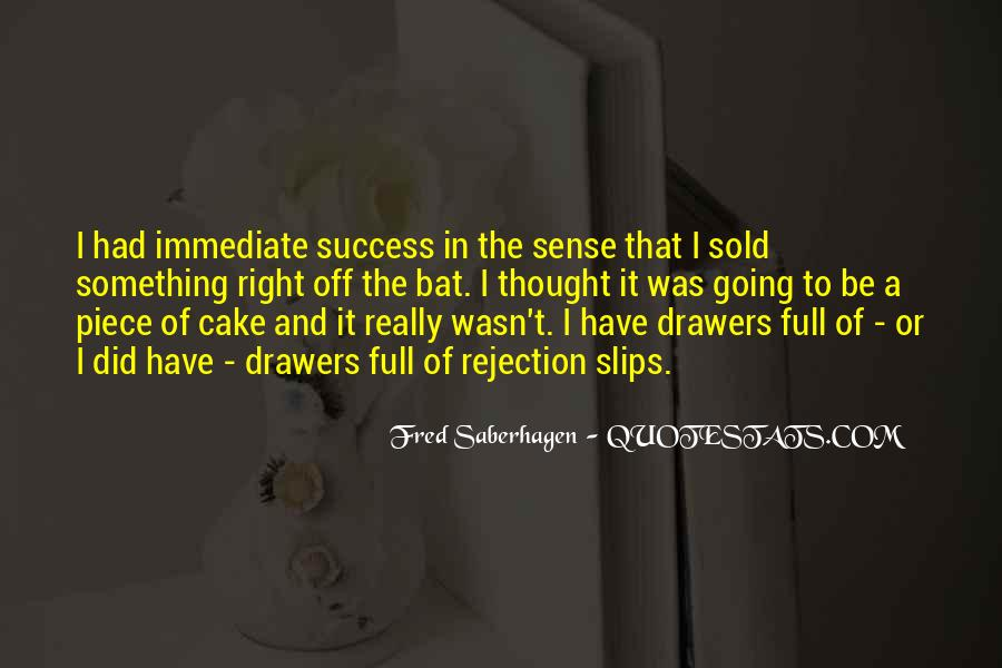 Quotes About Piece Of Cake #1713283