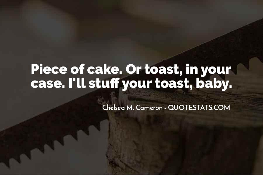 Quotes About Piece Of Cake #1760900
