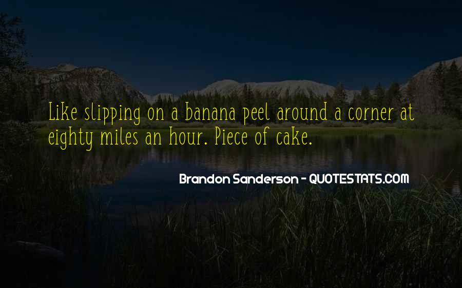 Quotes About Piece Of Cake #1765017
