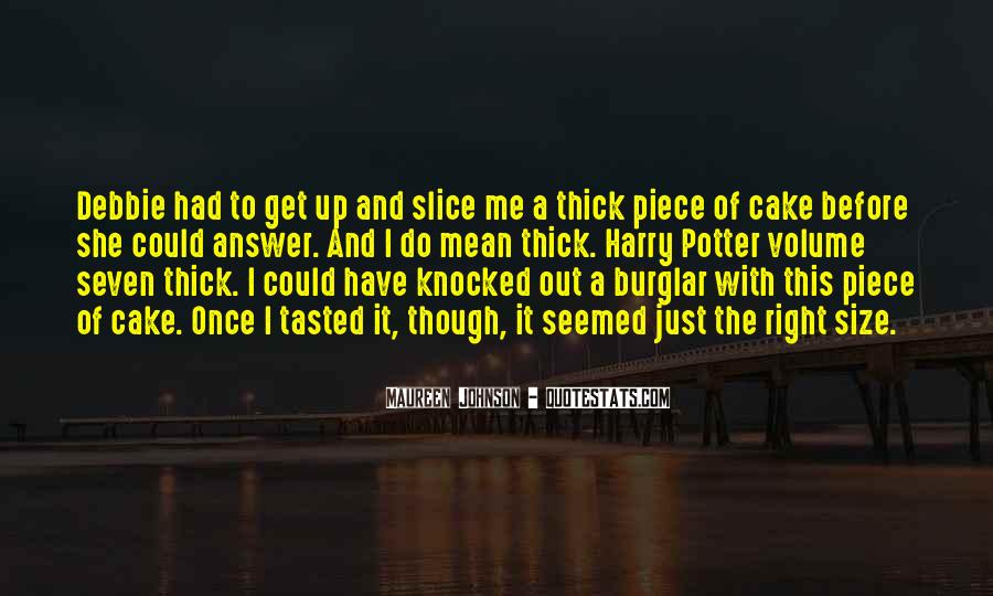 Quotes About Piece Of Cake #1772403