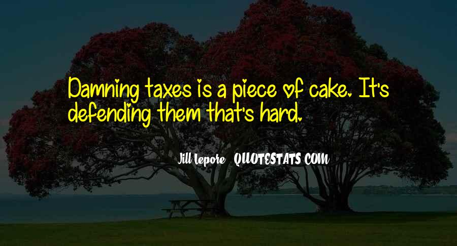 Quotes About Piece Of Cake #467209