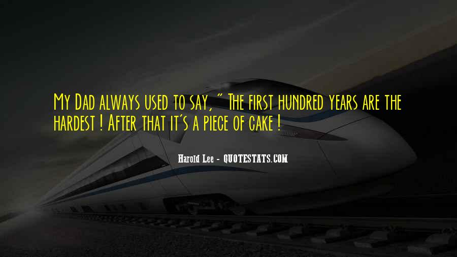 Quotes About Piece Of Cake #68093