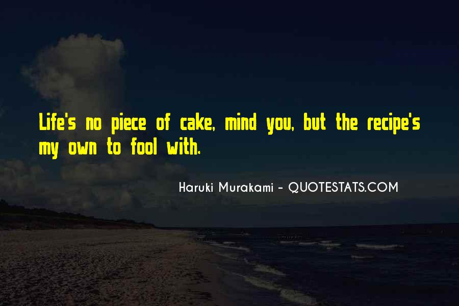 Quotes About Piece Of Cake #720943
