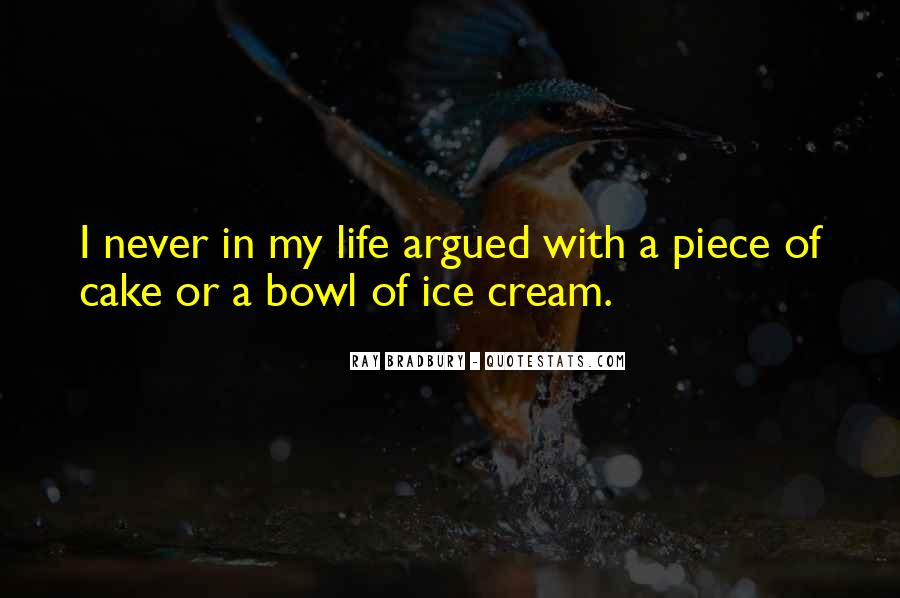 Quotes About Piece Of Cake #731211