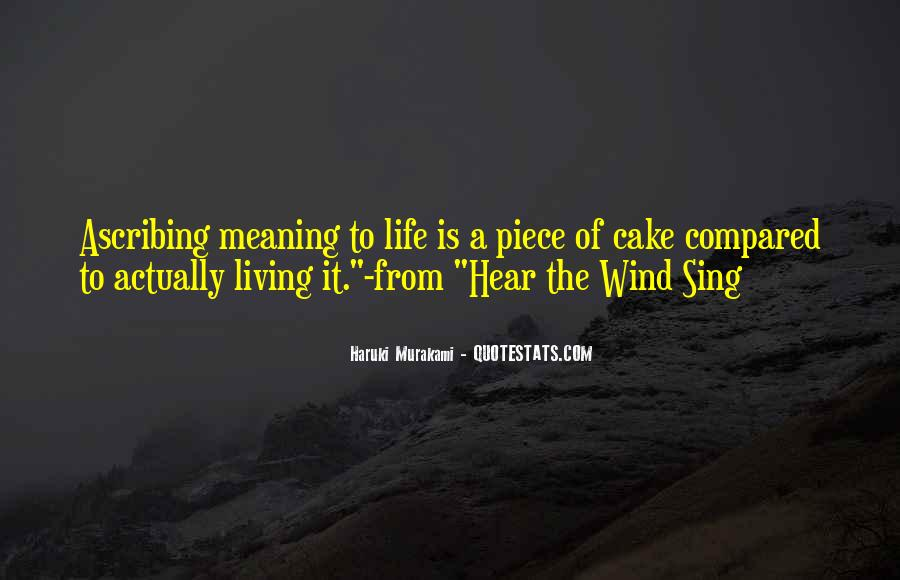 Quotes About Piece Of Cake #976643