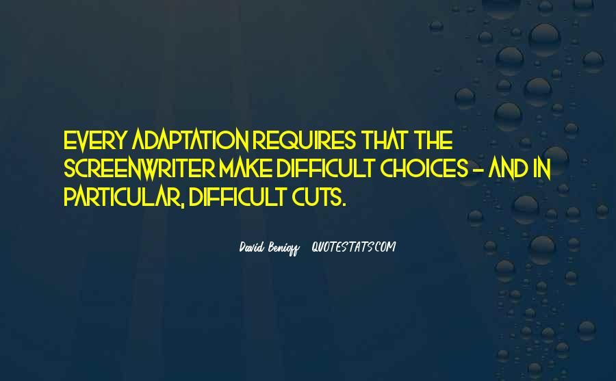 Quotes About Adaptation #163290