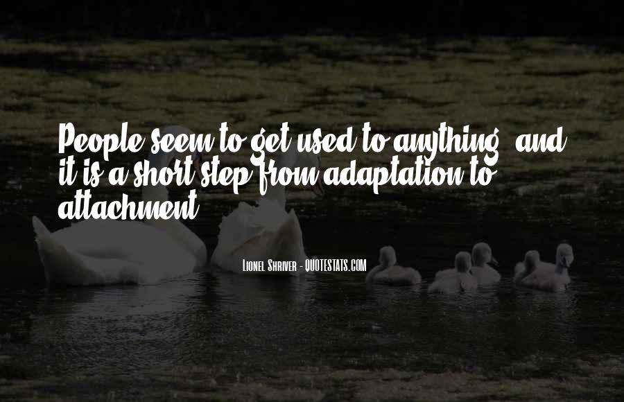 Quotes About Adaptation #218213